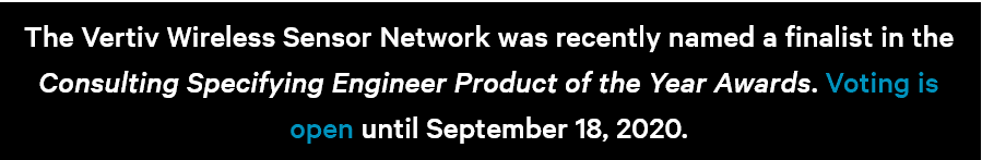 Vertiv Nomination Product Of The Year Wireless Sensor Network